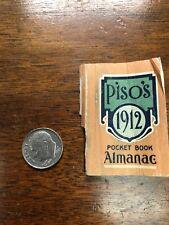 ANTIQUE 1912 PISO'S MEDICINES MINIATURE POCKET ALMANAC BOOK