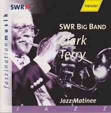 SWR Big Band Clark Terry Jazz-Matinee Faszination Musik 2001 CD Hänssler