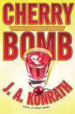NEW - Cherry Bomb (Jacqueline Jack Daniels Mysteries) by Konrath, J. A.