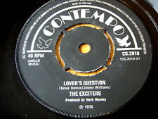 "THE EXCITERS - LOVER'S QUESTION  7"" VINYL"