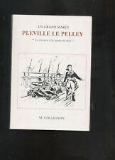 Pleville Le Pelley corsaire à la jambe de bois par M. Collignon Granville XVIII°