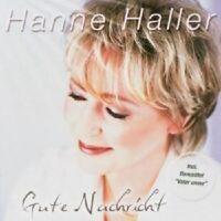 """HANNE HALLER """"GUTE NACHRICHT"""" CD NEUWARE"""