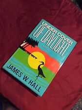 UNDER COVER OF DAYLIGHT BY JAMES W. HALL FIRST EDITION SIGNED BY AUTHOR 1987