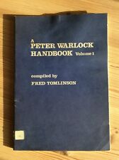 A Peter Warlock Handbook (Volume 1) compiled by Fred Tomlinson