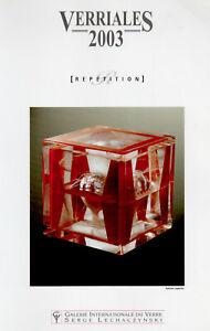 Vetro Contemporaneo Studio Verriales 2003 Biot Grande Catalogue Lechaczynski