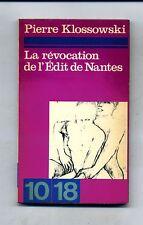 Pierre Klossowski#LA REVOCATION DE L'EDIT DE NANTES#Les Editions de Minuit 1963