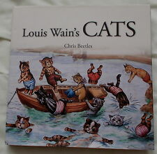LOUIS WAINS CATS BY CHRIS BEETLES 2011 1ST EDITION