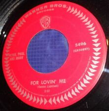 MB750 Peter Paul & Mary For Lovin Me / Monday Morning 45 RPM Record