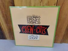 Vtg Wonderful Happy Crazy Innocent World CrewCuts Vinyl Record Album SEALED LP
