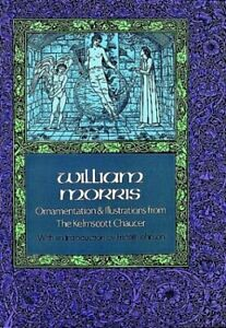 Ornamentation and Illustrations from the Kelmscott Chaucer (Dover Pictorial Arch