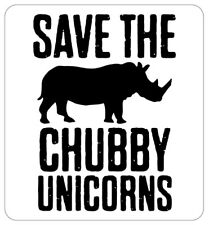 "Save the Chubby Unicorn Decal, 7.4"" W x 8"" H MI04"