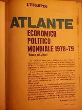 L'EUROPEO ATLANTE ECONOMICO POLITICO MONDIALE 1978-79 AA VV L'Europeo 1979 per