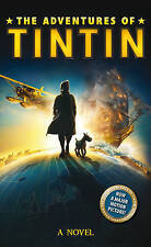 """VERY GOOD"" The Adventures of Tintin: Novel (Adventures of Tintin Film Tie), Ale"