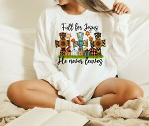 NEW! Fall For Jesus He Never Leaves Thanksgiving T-Shirts Cozy Sweatshirts