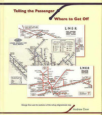 Telling the Passenger Where to Get Off by Andrew Dow (Hardback, 2005)