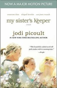 My Sister's Keeper by Jodi Picoult (2009, Paperback, Movie Tie-In) 1st/1st