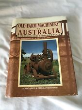 Old Farm Machinery in Australia a Fieldguide and Sourcebook 1988 rare steam book