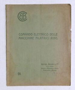 Industria Tessile Brown Boveri & C. Comando Elettrico filatrici Ring - 1915 ca.