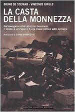 LA CASTA DELLA MONNEZZA [B. DE STEFANO - V. IURILLO] NEWTON