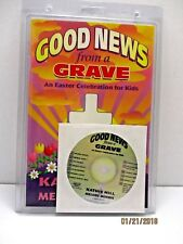 Good News From A Grave: An Easter Celebration for Kids Created by Kathie Hill