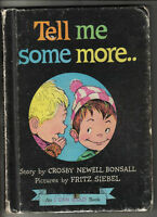 1961 Children's Book, Tell Me Some More.. by Crosby Newell Bonsall