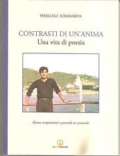 LIBRO PIERLUIGI SOMMARIVA CONTRASTI DI UN'ANIMA - Una vita di poesia