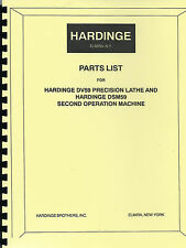 Hardinge Dv59,Dsm59 Lathe & Second Operation Manchine Parts List