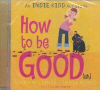How To Be Good Karen McCombie 2CD Audio Book NEW* Indie Kidd Unabridged FASTPOST