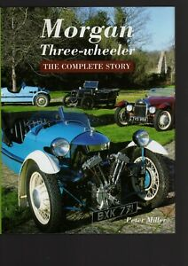 Morgan Three-Wheeler, The Complete Story by Peter Miller, Hardcover