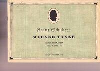 Edition Schott 4131 - Franz Schubert - Wiener Tänze , Violine und Klavier