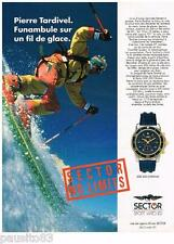 PUBLICITE ADVERTISING  105  1992 la montre SECTOR SGE 300 chrono PIERRE TARDIVEL