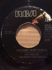 US PRESS JIM REEVES WELCOME TO MY WORLD / I GUESS I'M CRAZY - RCA GOLD 447-0722
