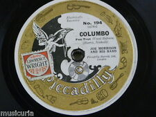 78rpm JOE MORRISON BAND columbo / casabianca , piccadilly 194