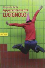 Apparentemente LucignoloSardu AlessandrapeQuodpinocchio collodi 203 nuovo
