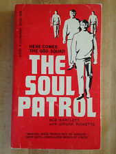 Bob Bartlett Jorunn Ricketts THE SOUL PATROL 1972 Here Comes The God Squad L@@K!
