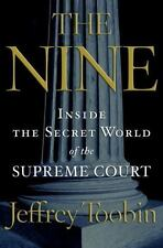 The Nine: Inside the Secret World of the Supreme Court, Jeffrey Toobin, Very Goo