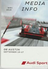 2016 Audi Sport Racing R18 LMP1 6 Hours of COTA FIA WEC Media Info Guide