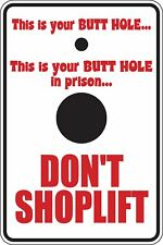 This is your butt hole in prison dont shoplift Funny Novelty Sticker Sma SM1-168