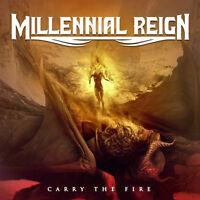 Millennial Reign - Carry the Fire [New CD]