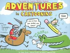 B003P2VBJE Adventures in Cartooning: How to Turn Your Doodles Into Comics