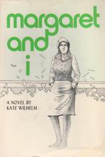 Margaret and I - Kate Wilhelm - VG Signed 1st Edition HC/DJ - Unread Copy