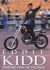 Crawling from the Wreckage,Eddie Kidd, Derek Shuff