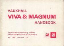 Vauxhall Viva HC & Magnum 1256 1800 2300 1973-75 Original UK Owner's Handbook