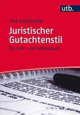 Hildebrand, T: Juristischer Gutachtenstil von Tina Hildebrand (2014,...