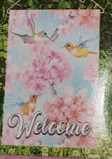 "New ""Welcome"" Beautiful Hummingbird & Flowers Decorative Garden Flag 12.5"" X 18"""