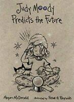 (Good)-Judy Moody Predicts the Future (Paperback)-Megan McDonald, Megan MacDonal