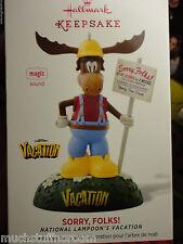 Sorry Folks Wally World's Moose National Lampoon's Vacation Hallmark 2014 NEW