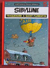 SIBYLLINE BD EO N°5 TRAQUENARD A SAINT FLORENTIN  ETAT NEUF TAYMANS  CORTEGGIANI