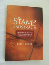 The Stamp Of Australia by Kelly Burke 2009
