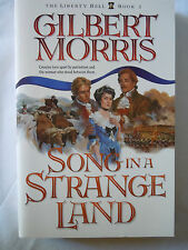 Song in a Strange Land Vol. 2 (Liberty Bell) by Gilbert Morris (1996, PB) NEW